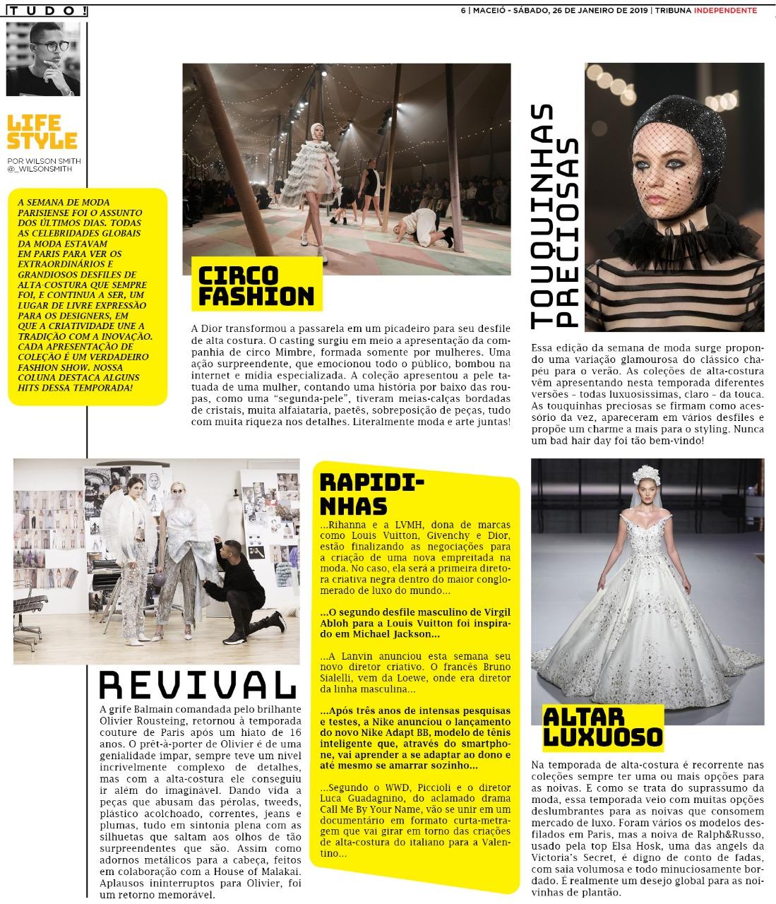 6a685cb52 Cada apresentação de coleção é um verdadeiro fashion show. Nossa coluna  destaca alguns hits dessa temporada!