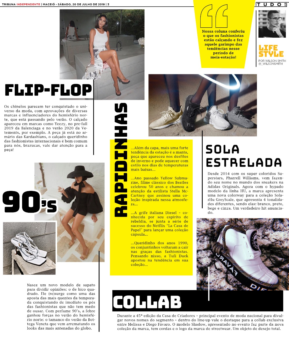 193842cf74 Nossa coluna conferiu o que os fashionistas estão calçando e fez aquele  garimpo das tendências nesse período de meia-estação!